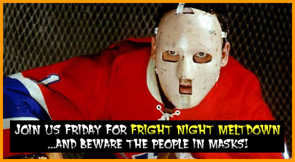 Join us for Fright Night Meltdown this Friday, 7:30-10:30pm at Dublin, Easton and North